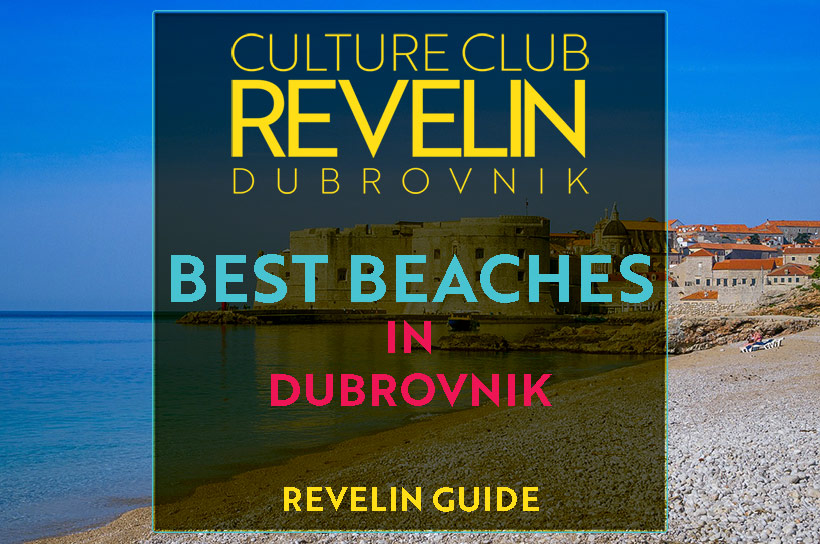 Dubrovnik Beaches, Travel guide by Revelin