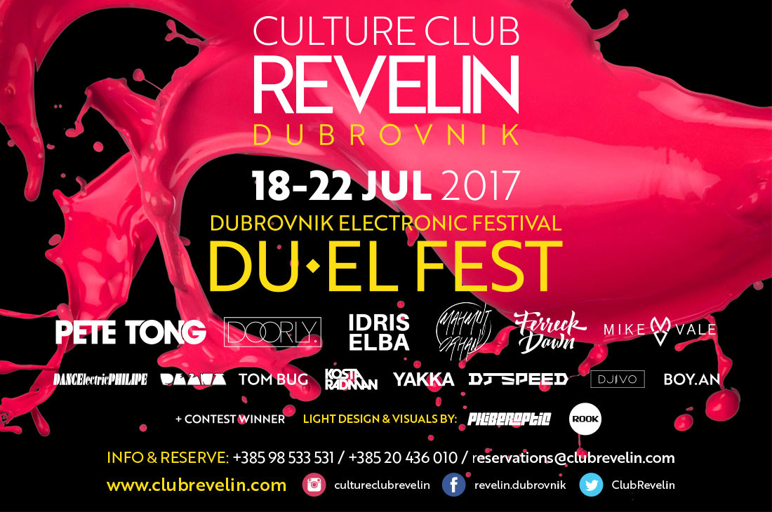 DU-EL FEST, Culture Club Revelin, 18-22July