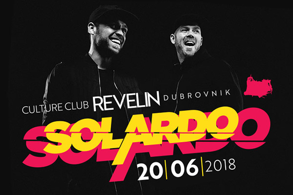 Solardo, June 20th, 2018 - Culture Club Revelin