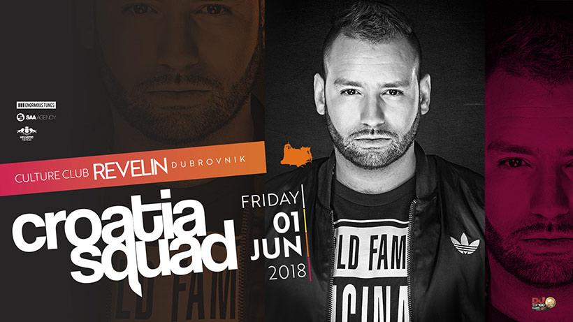 Croatia Squad, Swiss DJ, Friday June 1st, 2018. Culture Club Revelin Dubrovnik