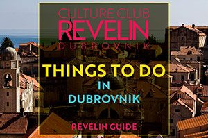 Things to do in Dubrovnik, travel guide