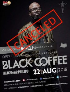 Black Coffee Cancelled-August 22nd, 2018. Culture Club Revelin