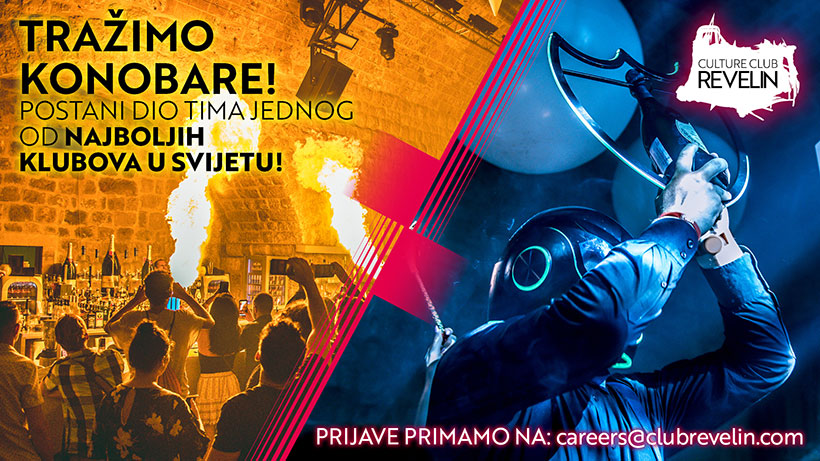 Postani dio Revelin tima! Nocni klub Dubrovnik