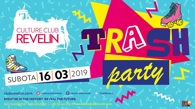 Zabava u stilu devedesetih, Trash Party, Revelin klub, 16. ožujka 2019