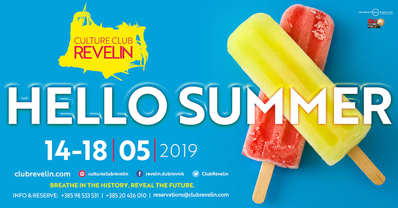 May 14th to May 18th, Hello Summer parties, Culture Club Revelin Dubrovnik